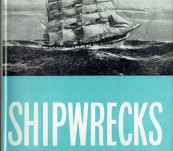 Shipwrecks – Being the Historical Account of Shipwrecks along the Victorian Coast from Cape Otway to Port Fairy 1836-1914 – Margaret Mackenzie.