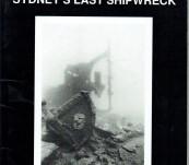 Myola – Sydney's Last Shipwreck – John Riley and Peter Fields