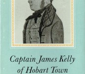 Captain James Kelly of Hobart Town – K.M. Bowden