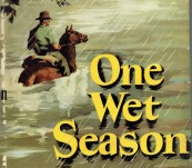 One Wet Season – Ion Idriess – First Edition 1949 – Signed by the Author.