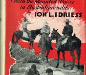 Man Tracks [With the Mounted Police in Australian Wilds] – Ion Idriess