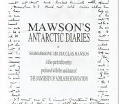 Mawson's Antarctic Diaries & Remembering Sir Douglas Mawson – Audio Collection
