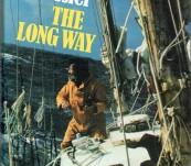 The Long Way –  Bernard Moitessier – First English Edition 1974