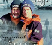 Living on the Edge – Our Personal Antarctic Story – Yvonne Claypole